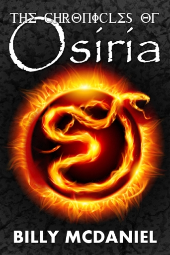 The Chronicles of Osiria by Billy McDaniel